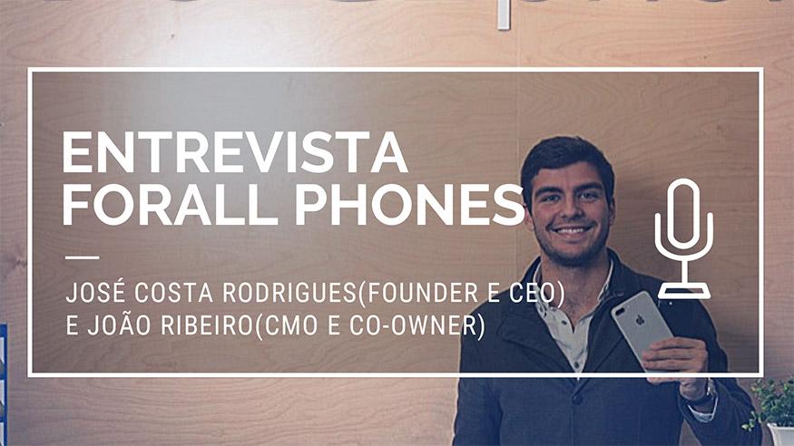 Entrevista Forall Phones Joao Ribeiro e Jose Costa Rodrigues